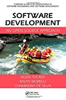 Software Development: An Open Source Approach