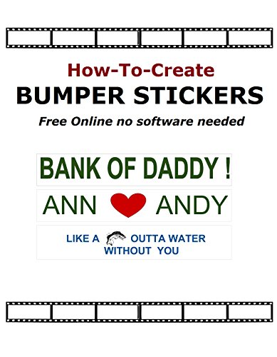 How-To Create Bumper Stickers Online! -