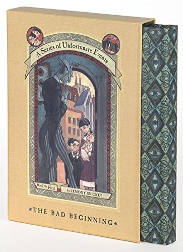 The Bad Beginning (A Series of Unfortunate Events, Book