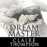 Dream Master | Claire Thompson