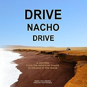 Drive Nacho Drive Audiobook