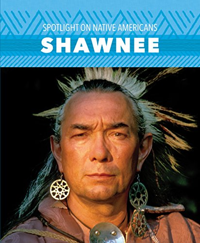 Shawnee (Spotlight on Native Americans)