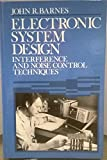 Book cover image for Electronic System Design: Interference and Noise Control Techniques