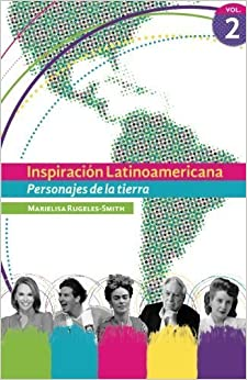 Book Inspiracion Latinoamericana. Personajes de la tierra - Vol. 2 (Volume 2) (Spanish Edition) by Marielisa Rugeles-Smith (2016-05-09)
