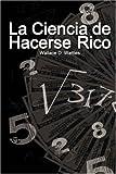 La Ciencia de Hacerse Rico / The Science of Getting Rich