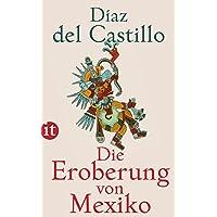 Die Eroberung von Mexiko (insel taschenbuch)
