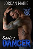 Saving Dancer: Savage Brothers MC