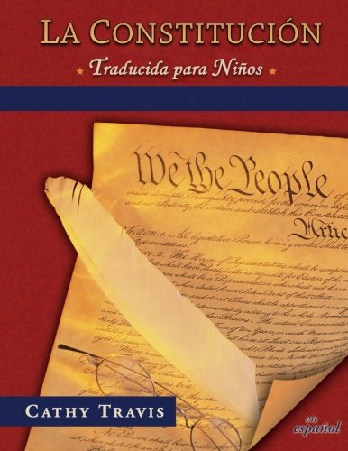 La Constitucion traducida para ninos: Bilingual Edition, Constitution Translated for Kids (Spanish Edition) by We the Books (Image #1)