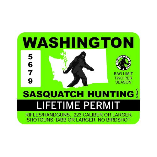 "RDW Washington Sasquatch Hunting Permit - Color Sticker - Decal - Die Cut - Size: 4.00"" x 3.00"""