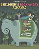 Children's Book-a-Day Almanac, Anita Silvey, 1596437081