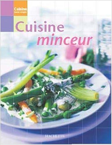 Télécharger en ligne Cuisine minceur pdf ebook