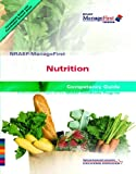 ManageFirst: Nutrition with Pencil/Paper Exam and Test Prep (NRAEF Managefirst), National Restaurant Association, 0135072123