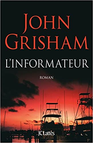 L'informateur (2017) - John Grisham