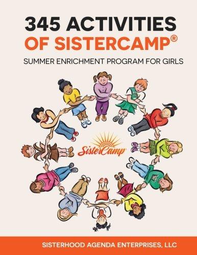 345 Activities of SisterCamp: Summer Enrichment Program