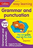 Collins Easy Learning Age 7-11 — Grammar and Punctuation Ages 7-9: New Edition