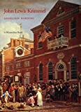 John Lewis Krimmel : Genre Artist of the Early Republic, Harding, Anneliese, 0912724250