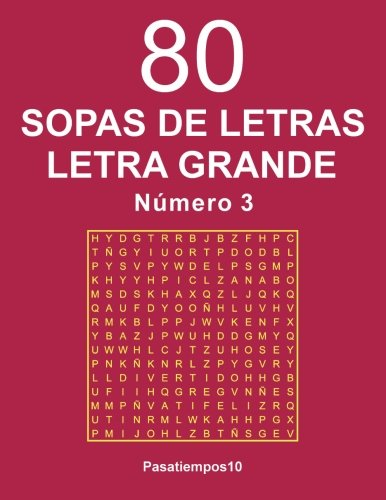 80 Sopas de letras Letra Grande - N. 3 (Volume 3) (Spanish Edition)