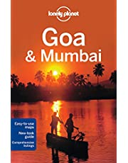 Lonely Planet Goa & Mumbai 6th Ed.: 6th Edition