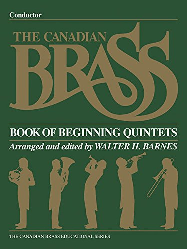 Conductor Quintets (The Canadian Brass Book of Beginning Quintets: Conductor)