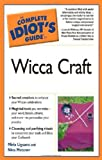 img - for The Complete Idiot's Guide to Wicca Craft book / textbook / text book