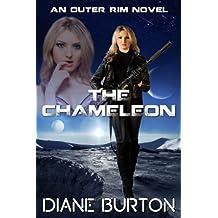 The Chameleon (An Outer Rim Novel: Book 2)