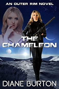 The Chameleon (An Outer Rim Novel: Book 2) by [Burton, Diane]