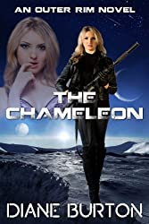 The Chameleon (An Outer Rim Novel: Book 2)