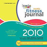 Streaming Colors Fitness Journal 2010 Weekly Planner, Alexis K. Luhrs, 0982140630