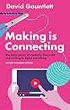 Making is Connecting: The social power of creativity, from craft and knitting to digital everything