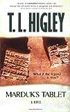 Marduk's Tablet, T. L. Higley, 1586607685