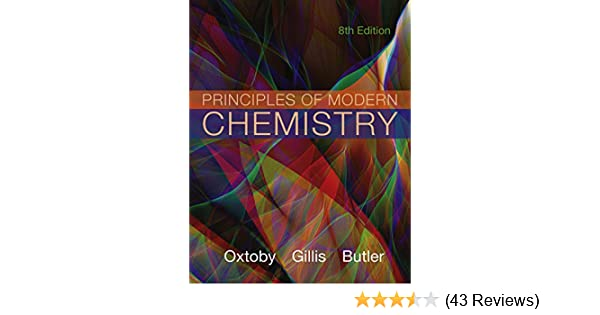 Principles of modern chemistry 008 david w oxtoby h pat gillis principles of modern chemistry 008 david w oxtoby h pat gillis laurie j butler amazon fandeluxe Images