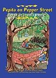 Pepita on Pepper Street/Pepita en la Calle Pepper, Ofelia Dumas Lachtman, 1558854436
