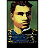 img - for [(The Colored Cadet at West Point: Autobiography of Lieutenant Henry Ossian Flipper, U.S.A. First Graduate of Color from the U. S. Military Academy )] [Author: Henry Ossian Flipper] [Oct-1998] book / textbook / text book