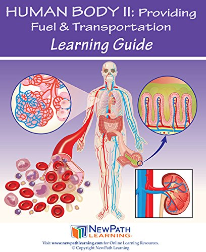 NewPath Learning 14-6732 Human Body 2: Providing Fuel and Transportation Learning Guide