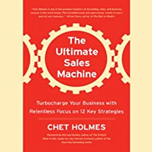 The Ultimate Sales Machine  Audiobook by Chet Holmes Narrated by Anthony Heald
