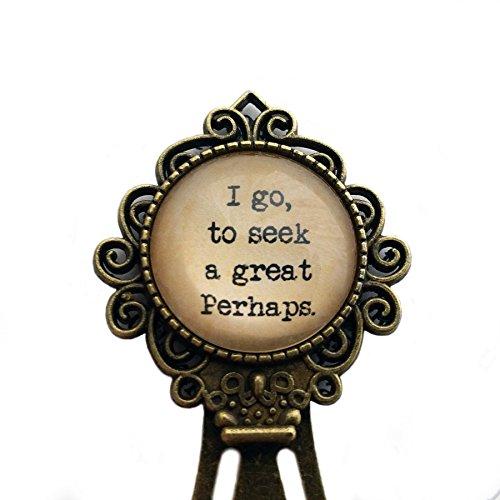 Francois Rabelais ''I go to seek a great perhaps'' Bookmark by Elysian Workshop
