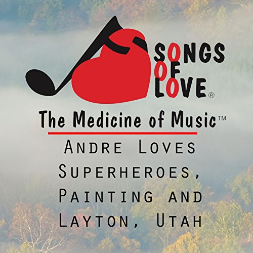 - Andre Loves Superheroes, Painting and Layton, Utah