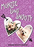 img - for Munzie Luvs Snooty book / textbook / text book