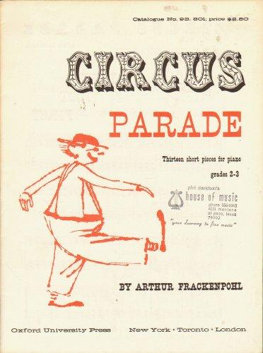 Circus Parade - Grades 2-3 - Thirteen Short Pieces for - 3 Oxford Store Circus