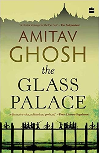 Download The Glass Palace By Amitav Ghosh