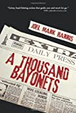 A Thousand Bayonets, Joel Mark Harris, 1462032680