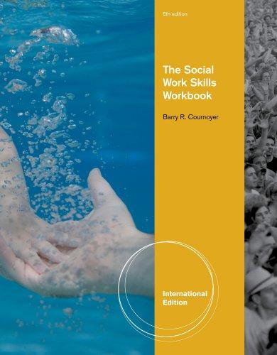 Download The Social Work Skills Workbook (SW 312 Generalist Social Work Practice: Knowledge/Value/Skills) Pdf