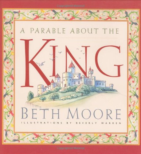 A Parable about the King by Brand: BnH Kids