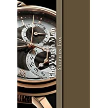 The Watch Man: A Novella