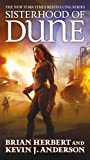 Sisterhood of Dune: Book One of the Schools of Dune Trilogy