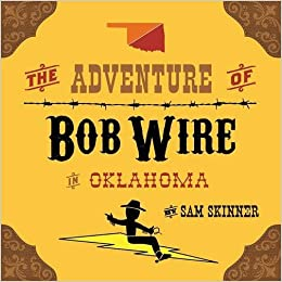 Book The Adventure of Bob Wire in Oklahoma