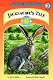 img - for Jackrabbit's Tale - a Prairie Adventures Smithsonian Early Reader (Soundprints Read-And-Discover) book / textbook / text book