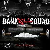 Bankroll Squad   David Weaver