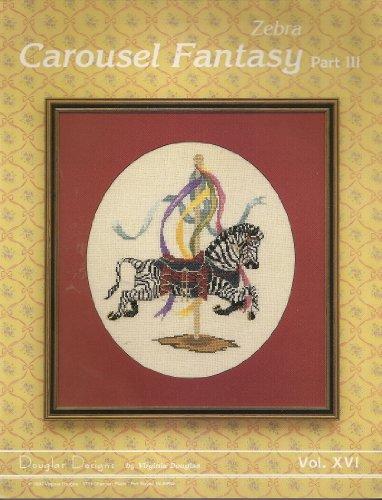 Carousel Fantasy: Part III (Zebra) (Carousel Fantasy, Vol. XVI)