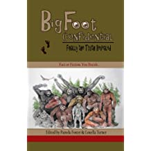 Bigfoot Confidential: Finally the Truth Revealed